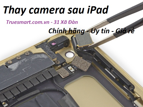THAY CAMERA SAU IPAD 2/3/4/AIR/MINI